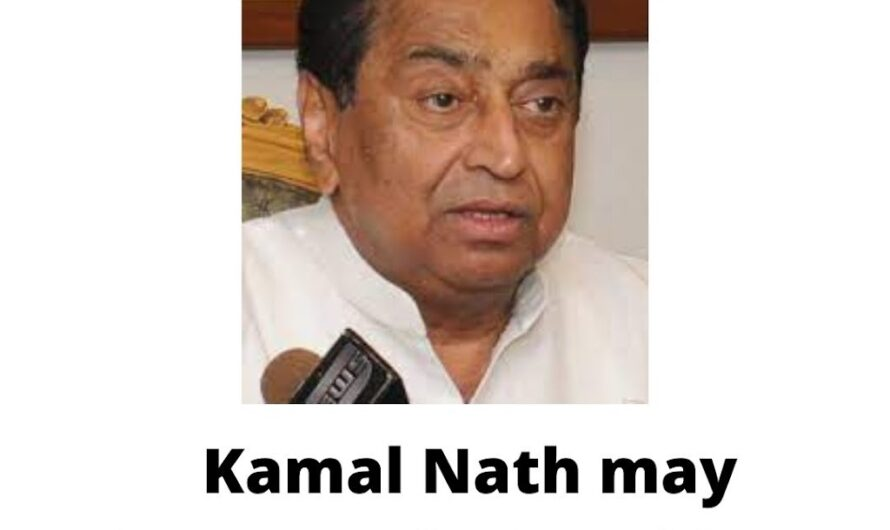 Kamal Nath may become the President of Congress