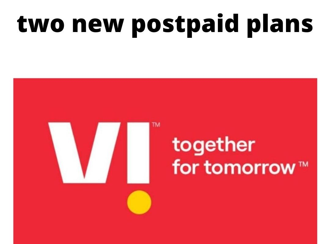 Vodafone-Idea launched two new postpaid plans